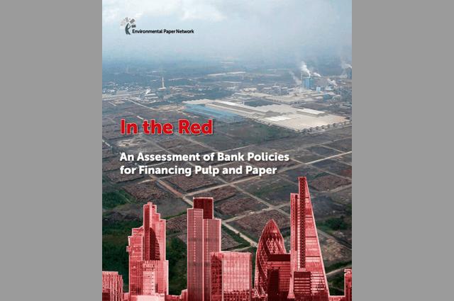 EPN:银行浆纸业环境政策评估报告发布